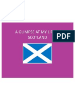 A Glimpse at My Life in Scotland