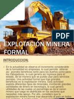 Explotación minera Formal