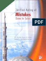 The Clarified Ruling of Mistakes Done in Prayer - Shaikh Mashoor Hasan Al-Salman