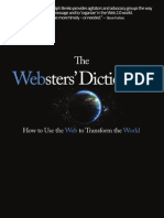 The WEBsters Dictionary - How to Use the Web to Transform the World - Ralph Benko