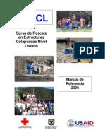 Búsqueda y rescate en estructuras colapsadas nivel liviano USAID