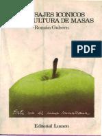 Mensajes Iconicos en La Cultura de Masas Roman Gubern