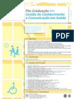 Pós-graduação em Gestão do Conhecimento e Comunicação em Saúde - Poster