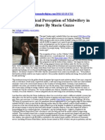 The Paradoxical Perception of Midwifery in American Culture By Stacia Guzzo