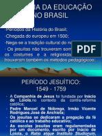 HIST%D3RIA DA EDUCA%C7%C3O NO BRASIL
