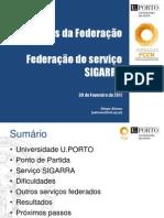 JornadasFCCN-2011-RCTSaai-UsosFederacao