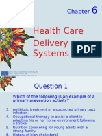 Kozier-Chapter 6 -Health Care DElivery System