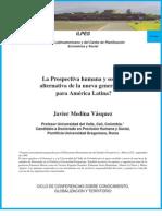 LA PROSPECTIVA HUMANA Y SOCIAL:ALTERNATIVA DE LA NUEVA GENERACIÓN PARA A.L,  JAVIER MEDINA, ILPES