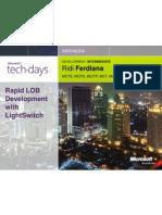 Ridi Ferdiana - Rapid LOB Development With Light Switch