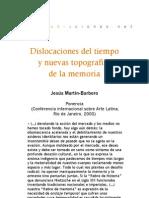 Dislocaciones del tiempo y nuevas topografías de la memoria