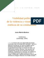 Visibilidad política de la violencia y visualidades estéticas de su cotidianidad