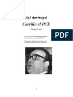 Así destruyó Carrillo al PCE - Enrique Lister