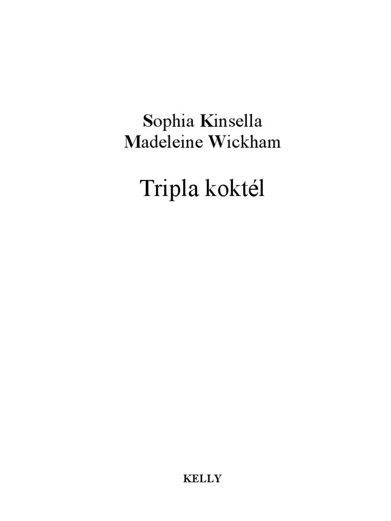 Sophie Kinsella -Tripla koktél bc62a5be30