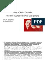 Historia de Las Doctrinas Economic As Eric Roll Maltes Parte 35