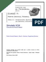 Simulado XCIII  - Perito da Polícia Federal - Área 6 - Química e Engenharia Química