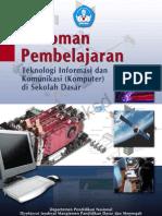 Pedoman Pembelajaran Teknologi Informasi Dan Komunikasi (Komputer) Di Sekolah Dasar Th 2009
