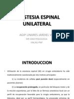 Anestesia Espinal Unilateral