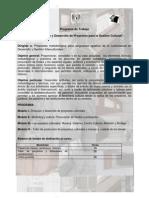 Políticas, Diseño y Desarrollo de Proyectos para la Gestión Cultural