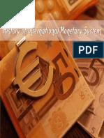 14242911 History of International Monetary System