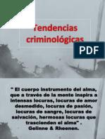 Tendencias criminológicas