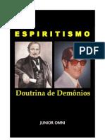 ESPIRITISMO - Doutrina de Demônios