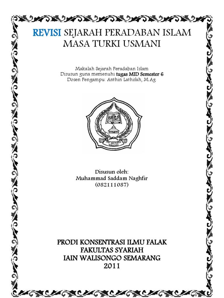 Makalah Sejarah Peradaban Islam Sejarah Peradaban Islam Masa Turki Usmani 1294 1924