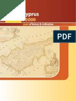 Cyprus 10000 Years of History & Civilisation