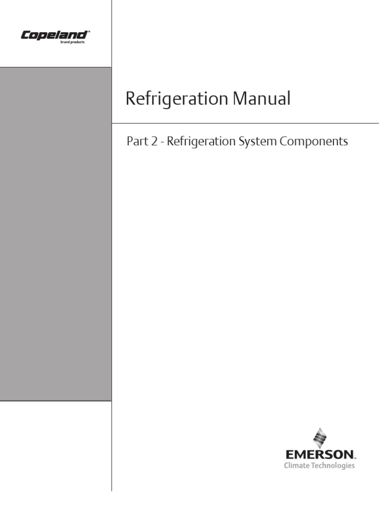 Copeland Refrigeration Manual Part 2 System Compressor Electrical Schematic Components Gas Heat Exchanger