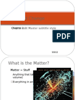 Unit 2 - Matter and Change