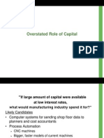 3. Overstated Role of Capital