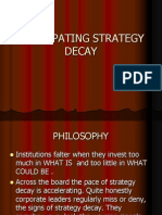 Anticipating Strategy Decay