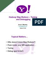 Debugging and Tuning Map-Reduce Applications
