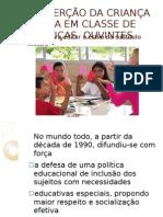 A INSERÇÃO DA CRIANÇA SURDA EM CLASSE DE