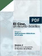 El Cine, Un recurso didáctico Bloque II Aplicaciones didácticas en el aula (El nombre de la Rosa)
