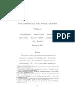 Patrick Plunkett, Michael Piatek, Akos Dobay, John C. Kern, Kenneth C. Millett, Andrzej Stasiak and Eric J. Rawdon- Total Curvature and Total Torsion of Knotted Polymers