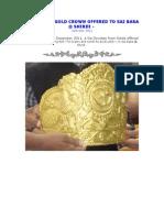 Photos~ 840 Grams Gold Crown Offered to Sai Baba @ Shirdi