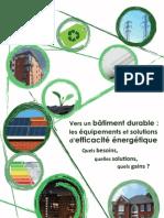 Vers un bâtiment durable ; les équipements et les solutions d'efficacité énergétique