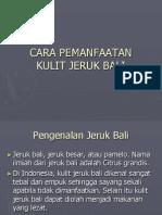 Cara Pemanfaatan Kulit Jeruk Bali