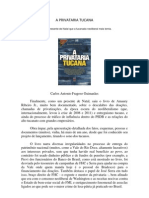 Carlos Antonio Fragoso Guimarães escreve sobre o livro A Privataria Tucana