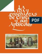 LA VIDA Y ENSEÑANZAS DE CRISTO Y SUS APOSTOLES
