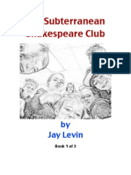 The Subterranean Shakespeare Club, Book 1
