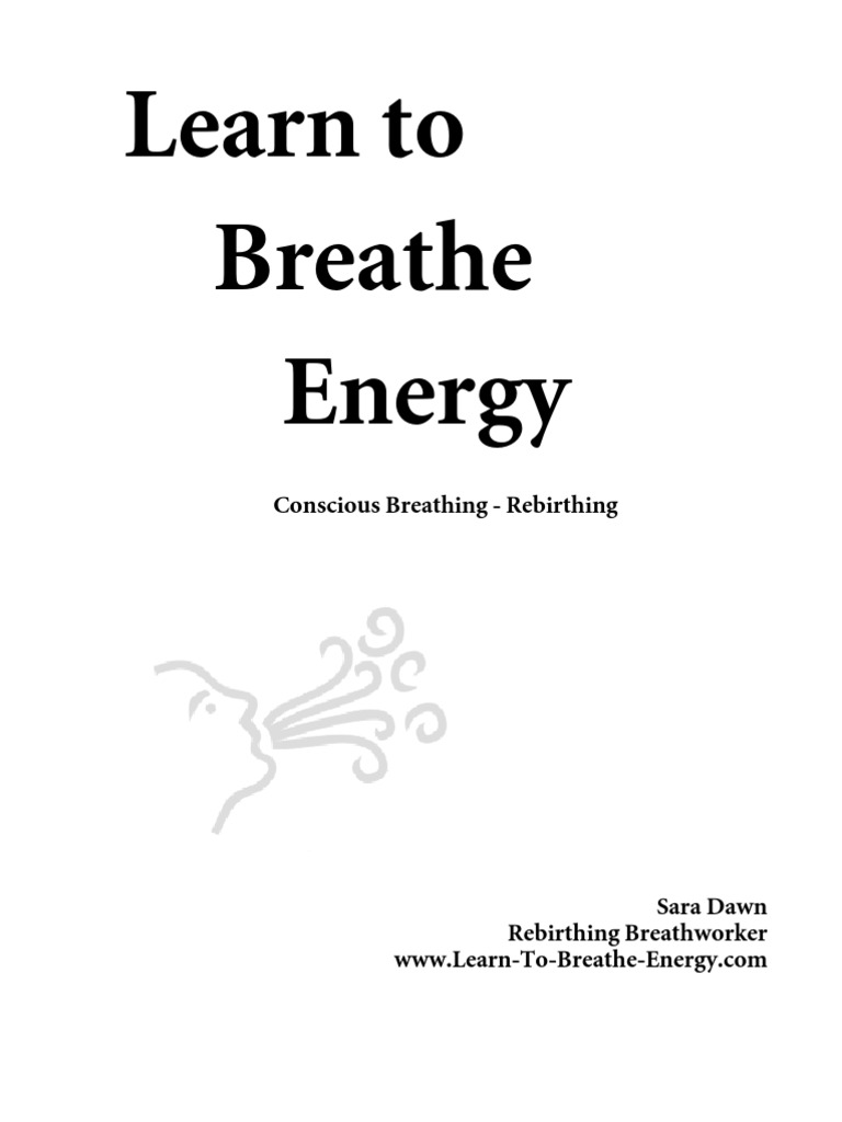 Learn to Breathe Energy | Breathing | Health Treatment