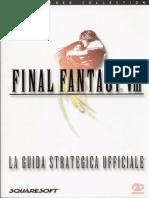 Final Fantasy VIII - Guida Strategic A Ufficiale