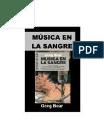 BEAR, Greg - Música en la Sangre
