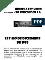 Aplicación de la Ley 550 en Fabricato Tejicondor EXPOSICION