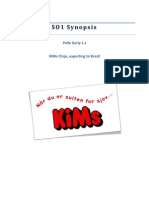 SO1 Synopsis, Pelle Garly, KIMs, Brazil