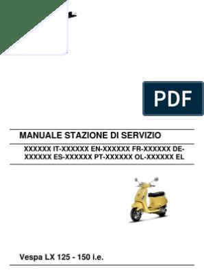 Vespa LX125ie Workshop Manual on