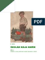 Školák Kája Mařík - I. díl