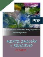 Mente, emoción y realidad.2ª parte