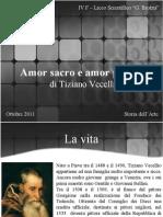 Tiziano Vecellio - Amor Sacro e Amor Profano